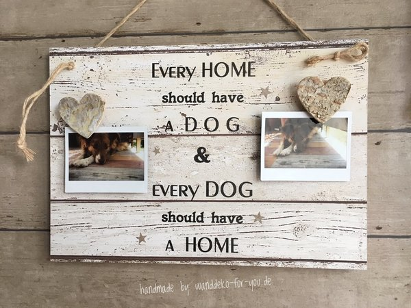 Every home should have a dog... für Foto